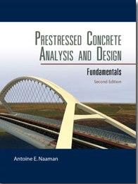 prestressed concrete analysis and design fundamentals naaman third edition pdf